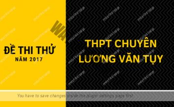 Đề thi thử môn Toán số 24 THPT Chuyên Lương Văn Tụy có đáp án