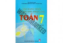 Các dạng toán và phương pháp giải Toán 7 - Tập 1