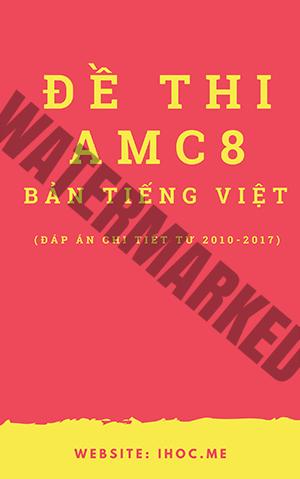 Đề thi Toán học Hoa Kỳ (AMC8) từ 2010 đến 2017