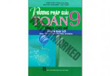 Phương pháp giải Toán 9 theo chủ đề Đại số