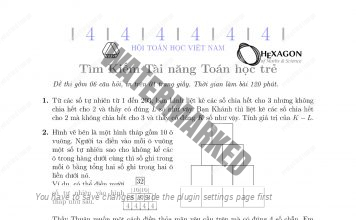 Đề thi MYTS 2017 - Tìm kiếm tài năng toán học trẻ Việt Nam (2 vòng có đáp án)