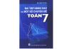 Bài tập nâng cao và một số chuyên đề Toán 7 - Bùi Văn Tuyên